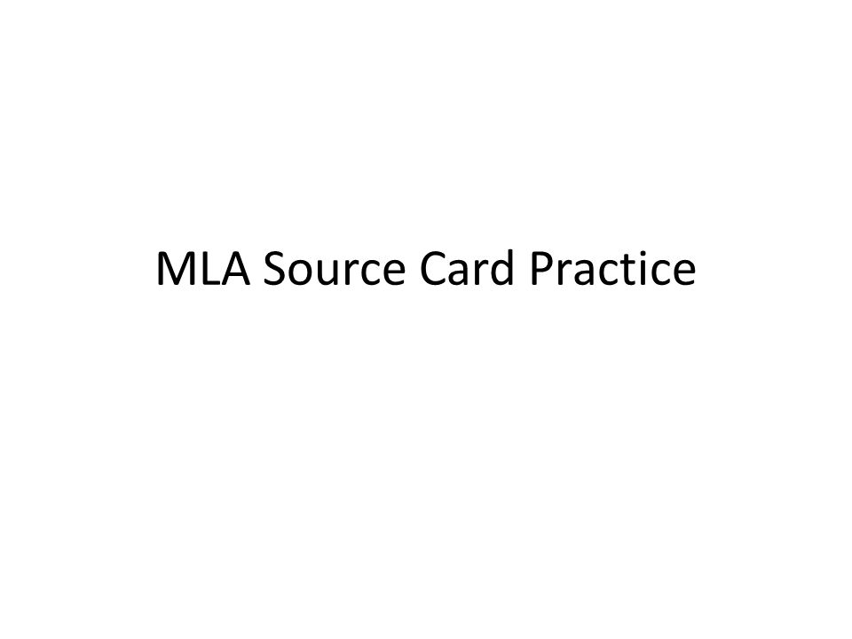 MLA Source Card Practice