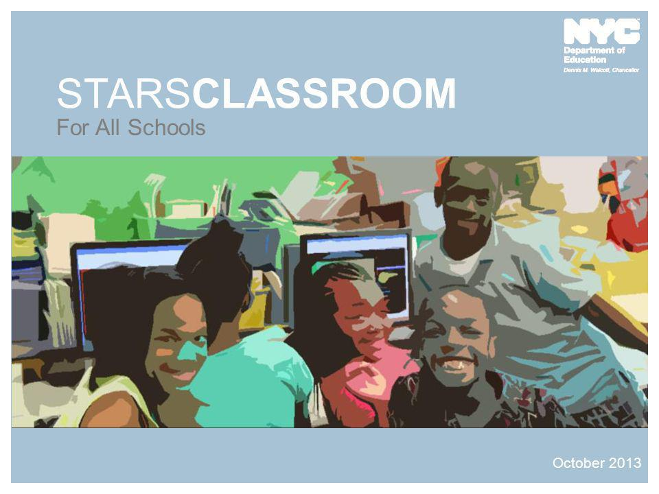 STARSCLASSROOM For All Schools October 2013