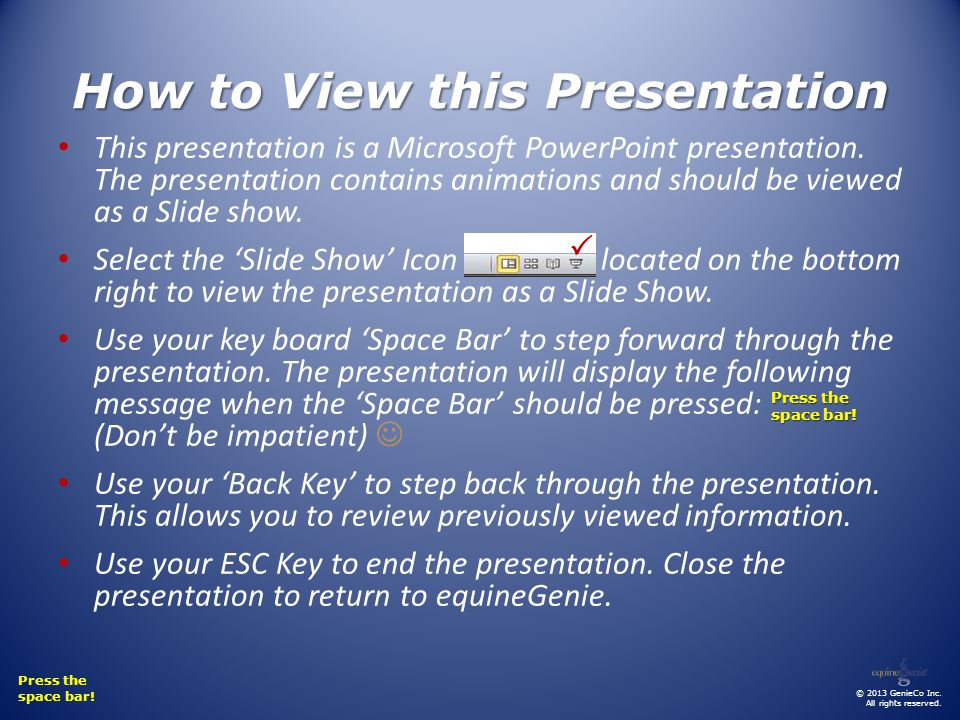 How to View this Presentation This presentation is a Microsoft PowerPoint presentation.
