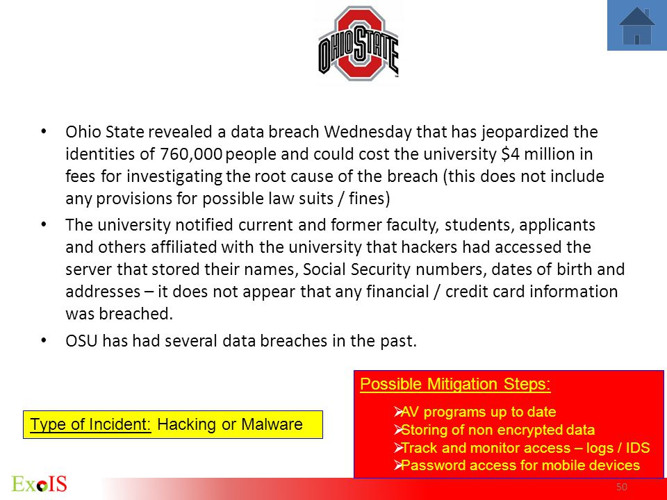 50 Ohio State revealed a data breach Wednesday that has jeopardized the identities of 760,000 people and could cost the university $4 million in fees