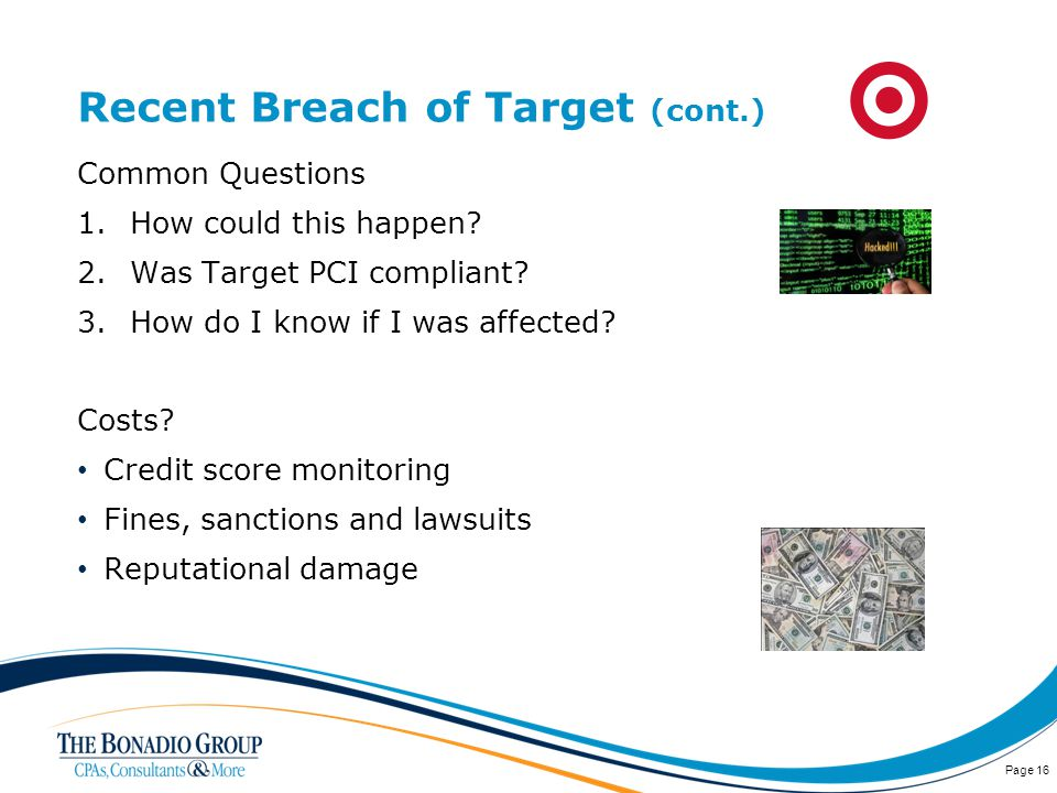 Recent Breach of Target (cont.) Common Questions 1.How could this happen.