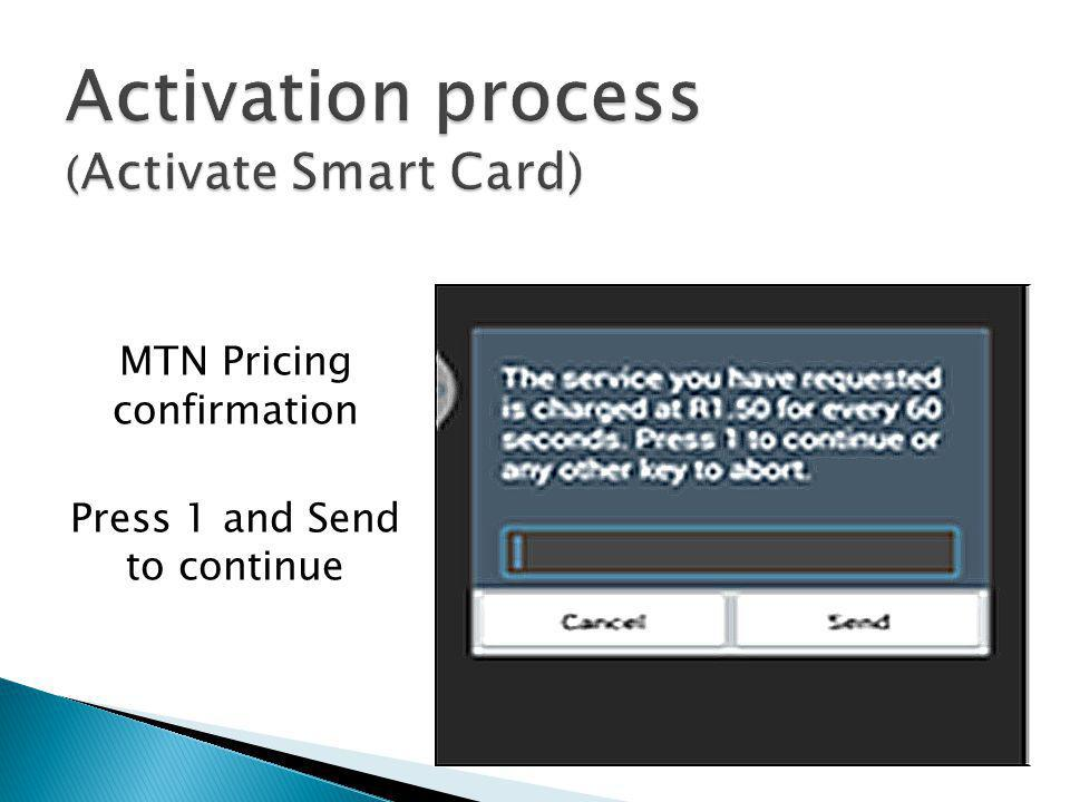 MTN Pricing confirmation Press 1 and Send to continue