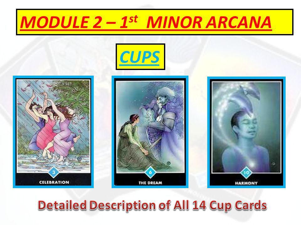 MODULE 2 – 1 st MINOR ARCANA CUPS