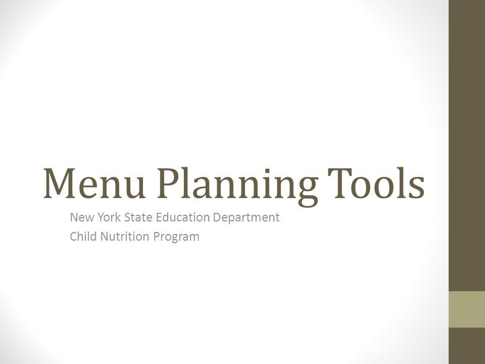 Menu Planning Tools New York State Education Department Child Nutrition Program