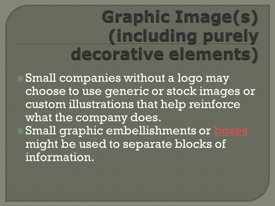 Small companies without a logo may choose to use generic or stock images or custom illustrations that help reinforce what the company does.