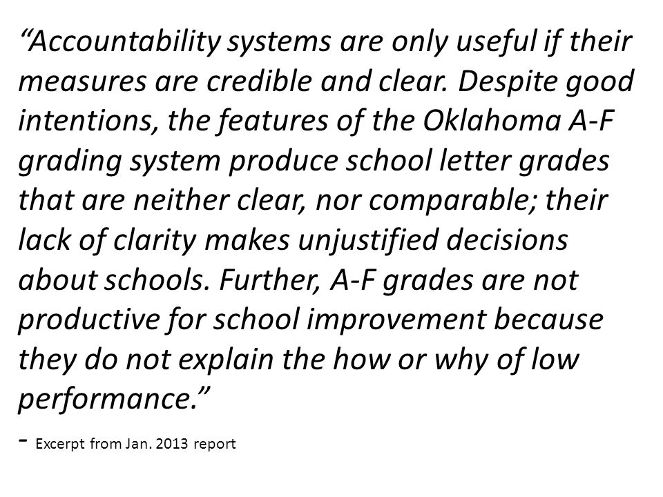 Accountability systems are only useful if their measures are credible and clear.
