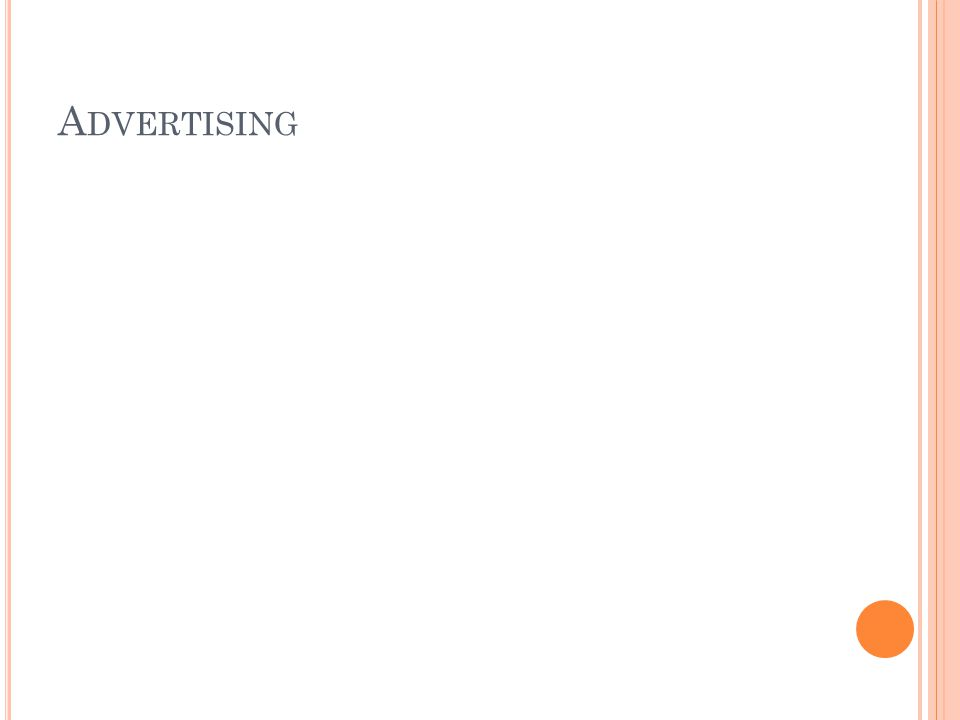 A DVERTISING