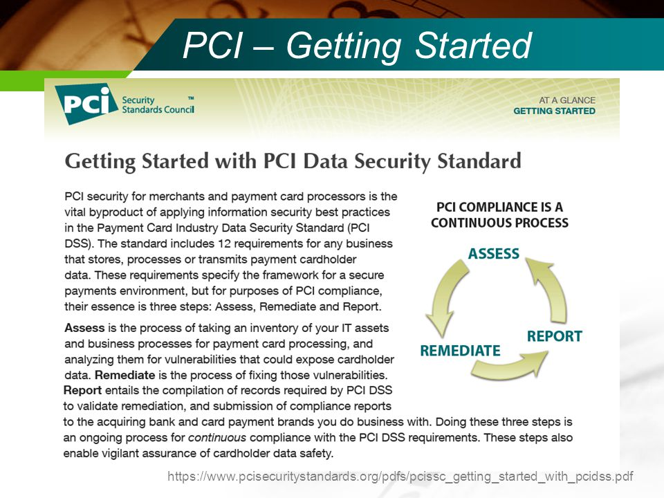 Changes & Deadlines NOW – PCI-DSS compliance – should be performing self-audits July 1, 2010 – PA-DSS & PTS More Changes Coming !!.