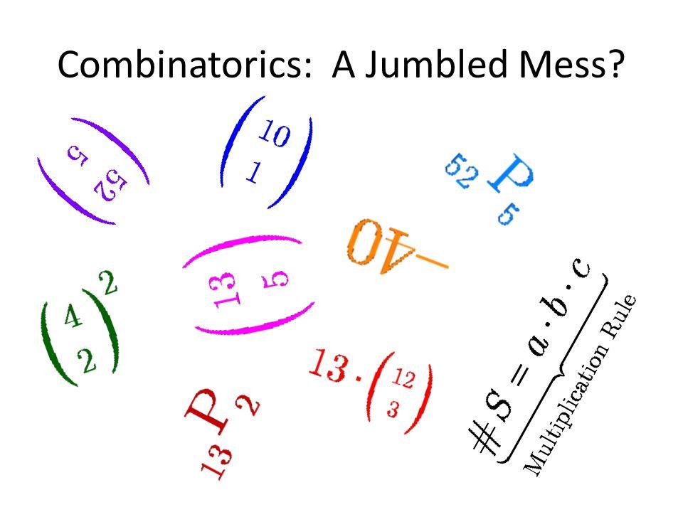 Combinatorics: A Jumbled Mess