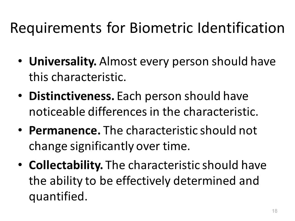 Requirements for Biometric Identification Universality.