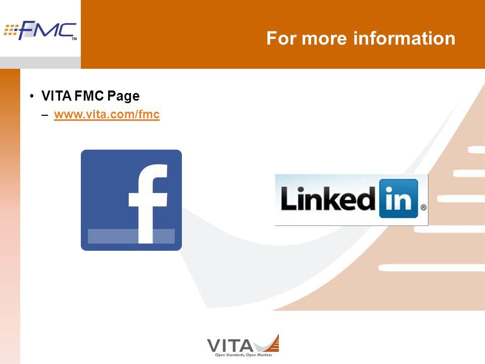 For more information VITA FMC Page –www.vita.com/fmcwww.vita.com/fmc