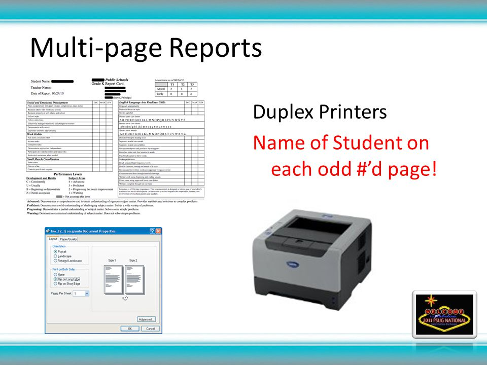 Multi-page Reports Duplex Printers Name of Student on each odd #d page!