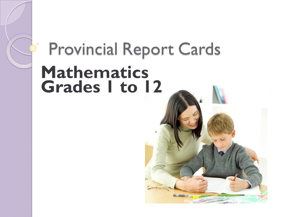 Provincial Report Cards Mathematics Grades 1 to 12