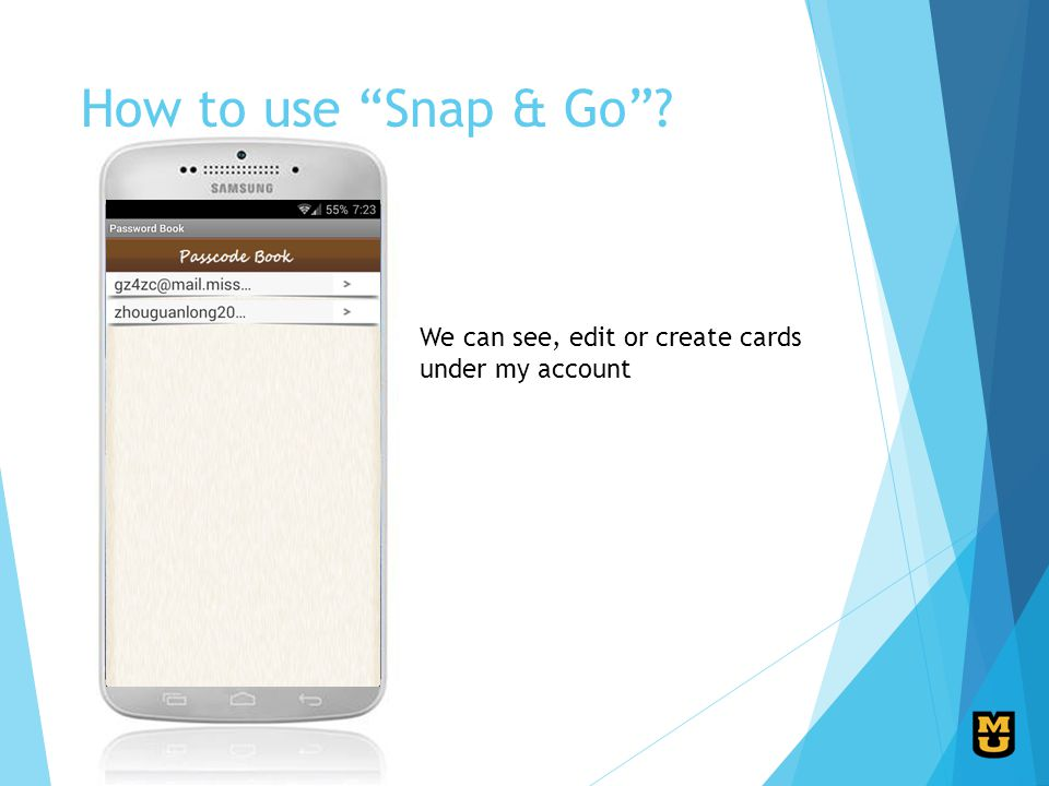 How to use Snap & Go? We can see, edit or create cards under my account