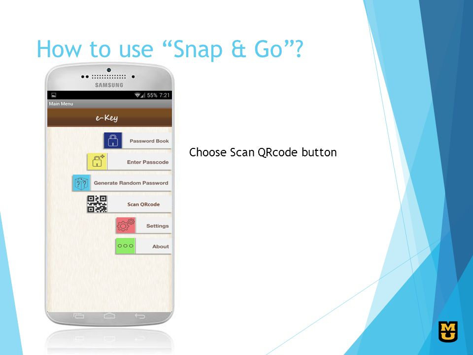 How to use Snap & Go Choose Scan QRcode button