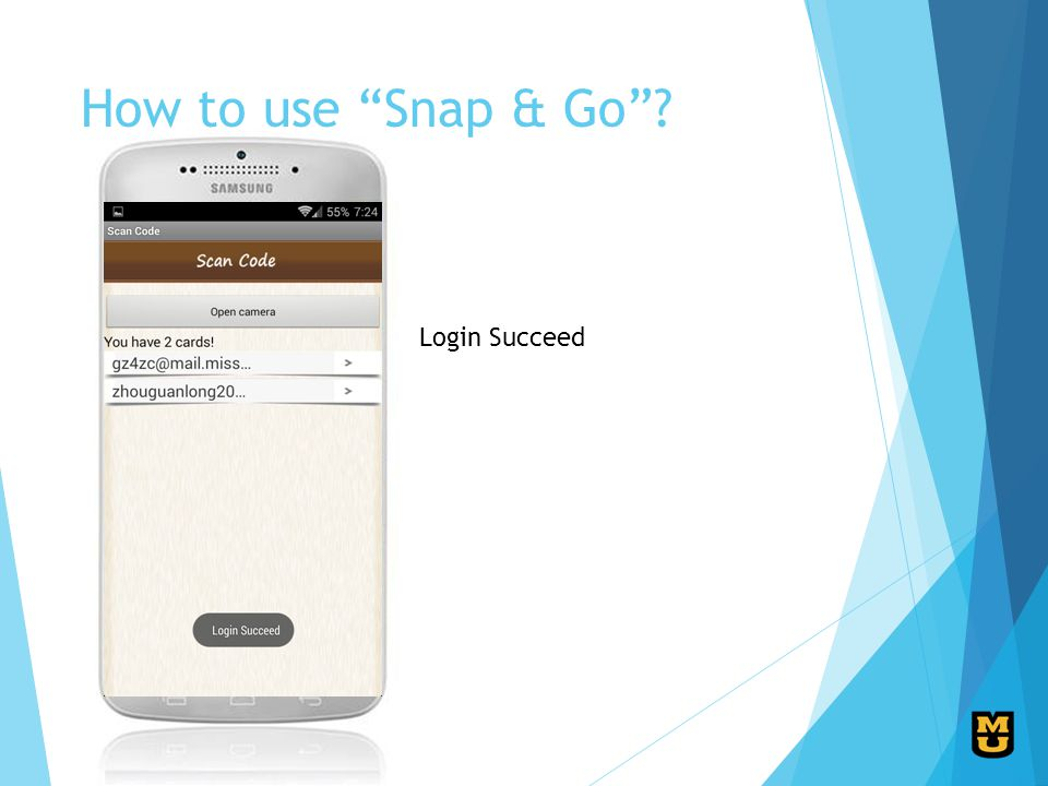 How to use Snap & Go? Login Succeed