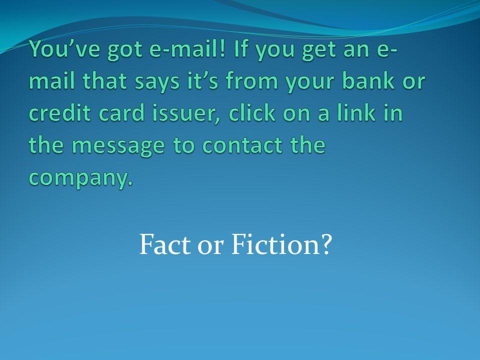Youve got e-mail.