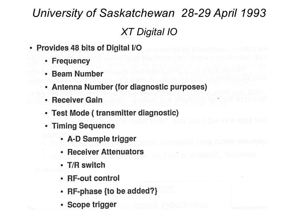 University of Saskatchewan 28-29 April 1993 XT Digital IO