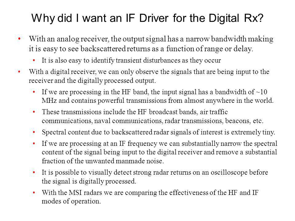 Why did I want an IF Driver for the Digital Rx.