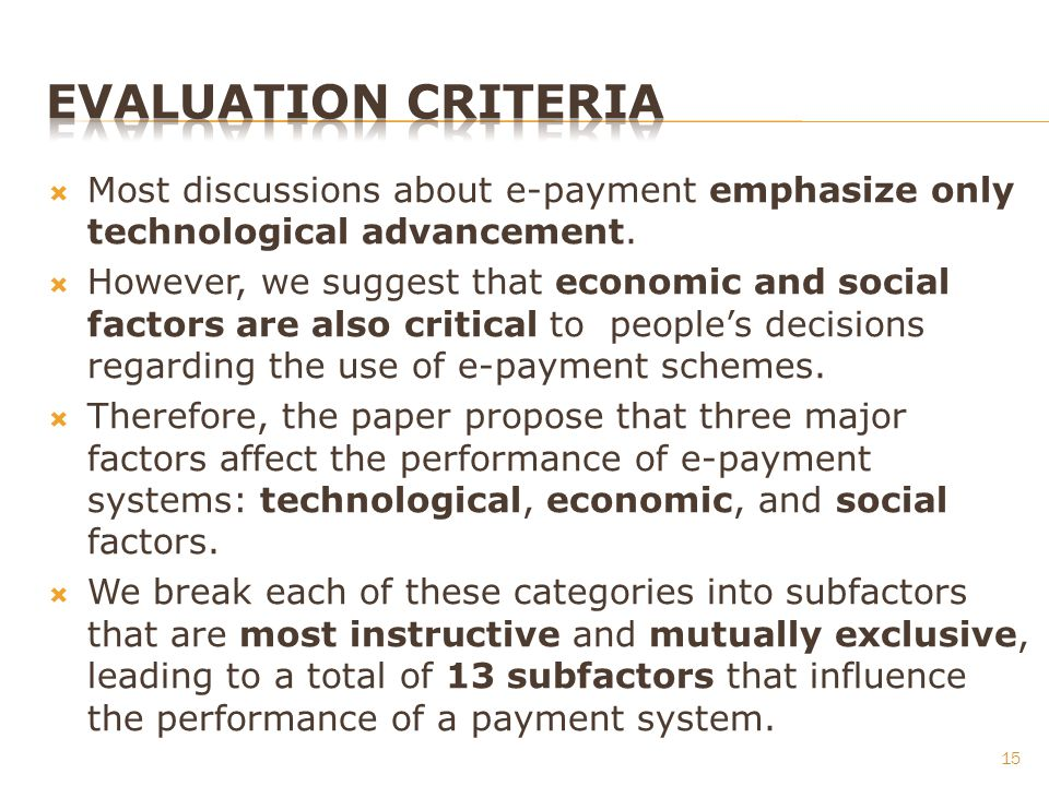 Most discussions about e-payment emphasize only technological advancement. However, we suggest that economic and social factors are also critical to p