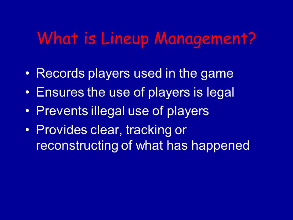 What is Lineup Management.