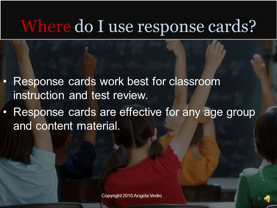 Why should I use response cards.