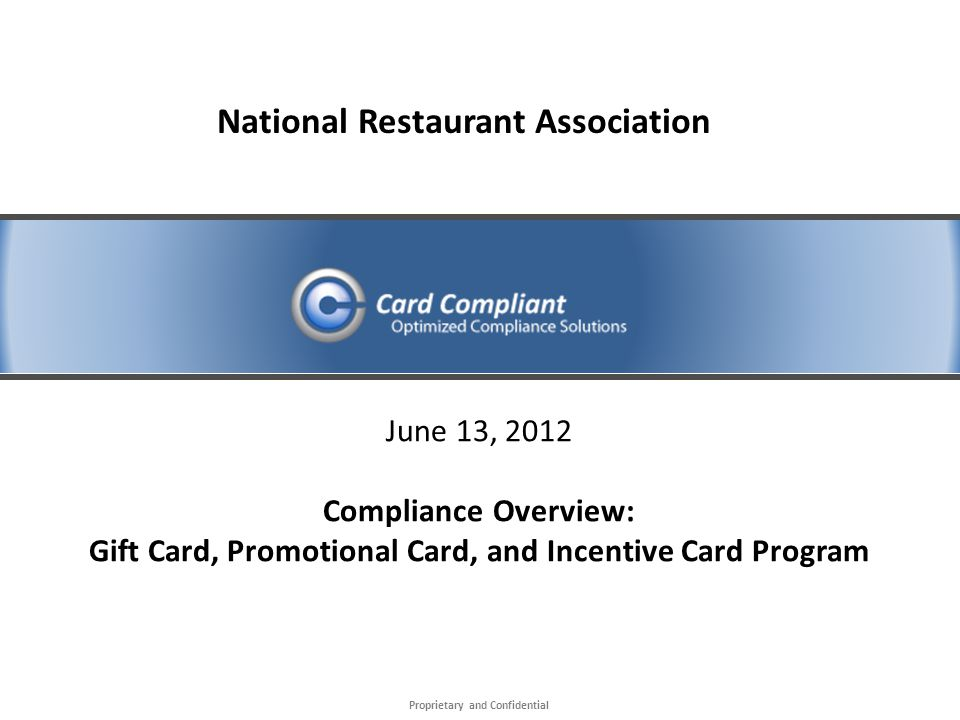 Proprietary and Confidential   © 2010 Card Compliant, LLC Conclusion The webinar is complete.