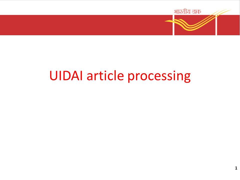 1 UIDAI article processing