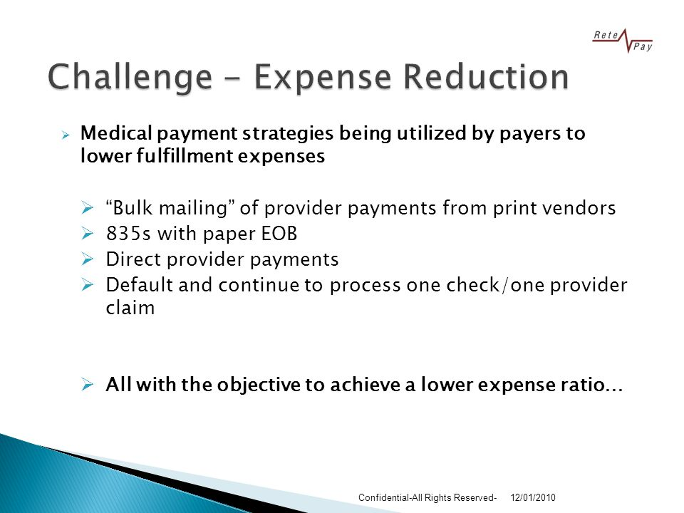 A Virtual Provider Payment Option Rete-Pay provides a virtual Provider reimbursement process that incorporates a prepaid payment card & paperless explanation of benefits Also includes the targeted recruitment of highly utilized providers to adopt the electronic payment process This approach delivers an innovative solution that immediately reduces administrative expenses related to printing paper checks, postage, and fulfillment expenses.