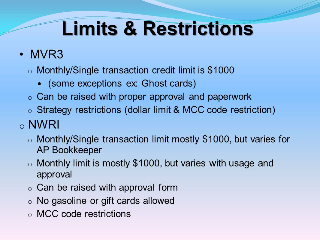 Assigned by VISA to each vendor identifying what type of vendor they are o P-cards can be set to accept or restrict certain MCC codes.