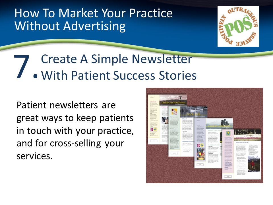 7.7. Create A Simple Newsletter With Patient Success Stories How To Market Your Practice Without Advertising Patient newsletters are great ways to kee