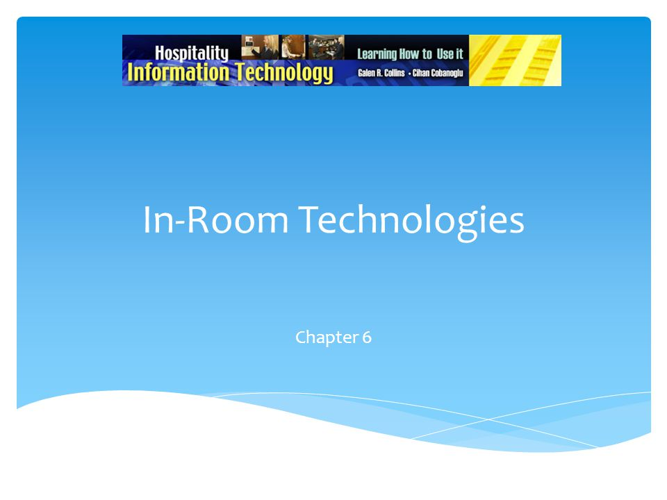In-Room Technologies Chapter 6