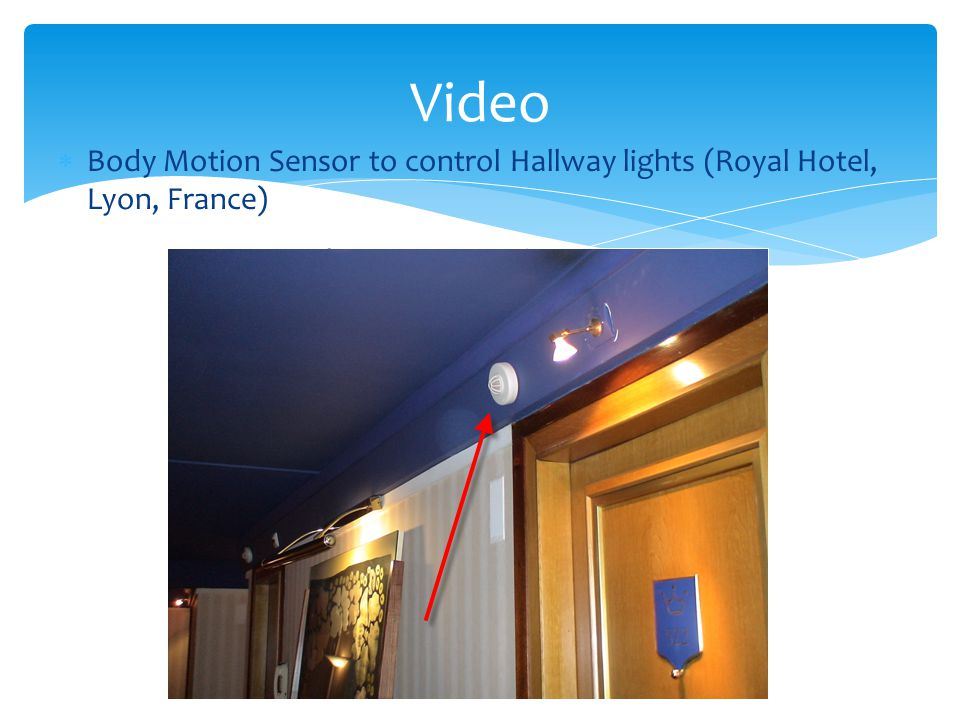 Body Motion Sensor to control Hallway lights (Royal Hotel, Lyon, France) Video