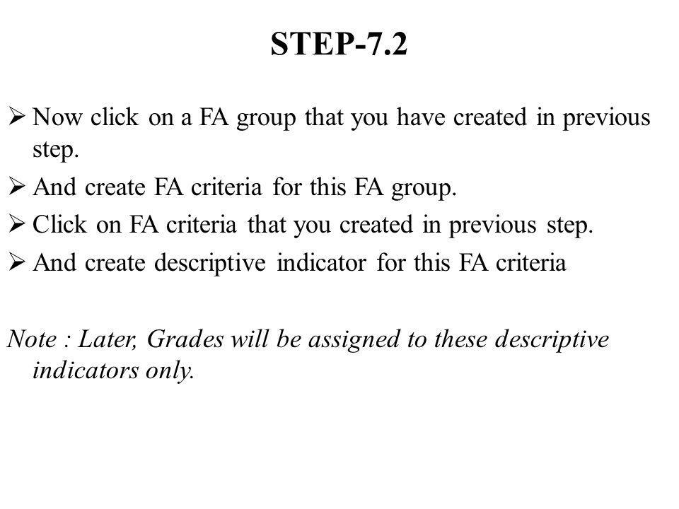 STEP-7.2 Now click on a FA group that you have created in previous step. And create FA criteria for this FA group. Click on FA criteria that you creat