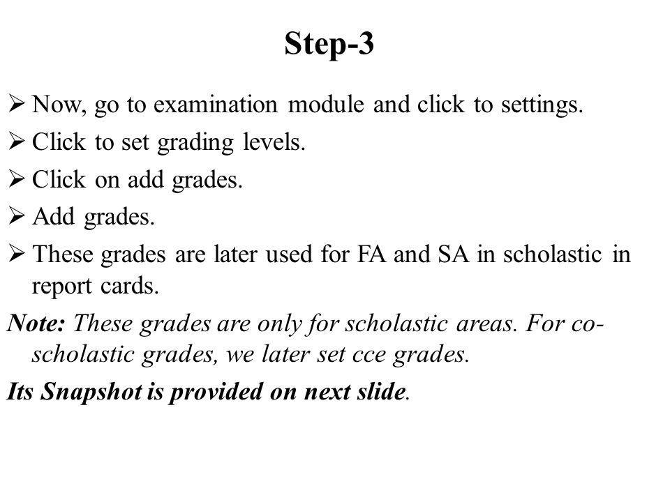 STEP-8.2 Entering FA scores Enter the FA grades by clicking on FA scores.
