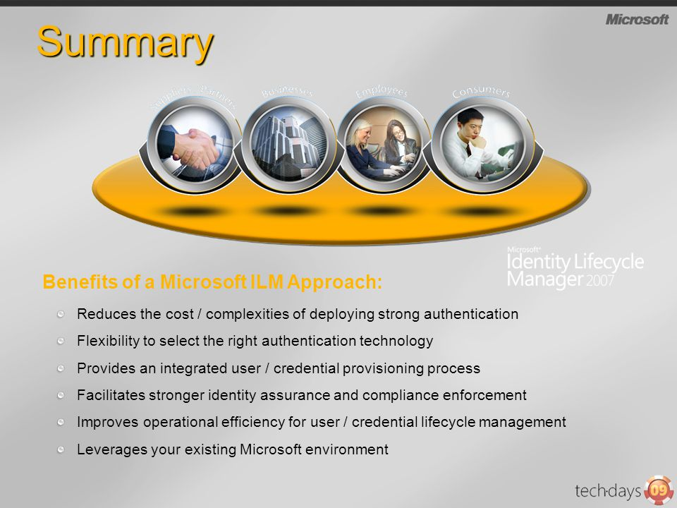 SummarySummary Reduces the cost / complexities of deploying strong authentication Flexibility to select the right authentication technology Provides a