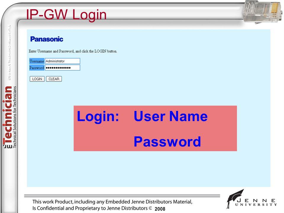 2008 IP-GW Login Login:User Name Password