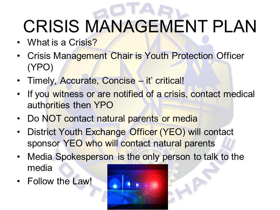 CRISIS MANAGEMENT PLAN What is a Crisis.