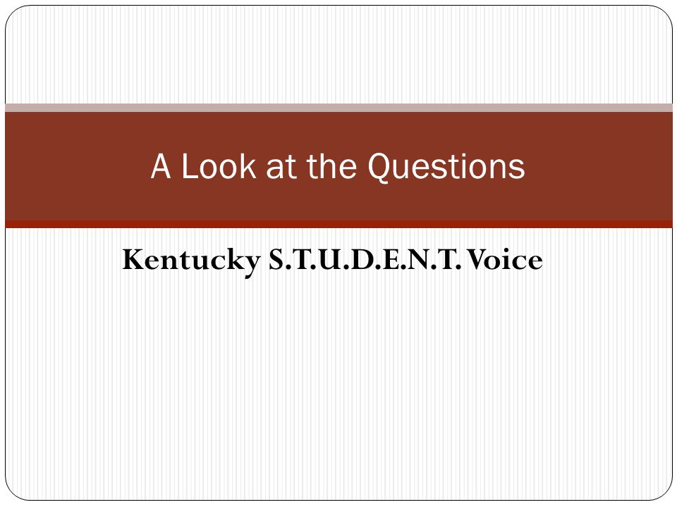 S.T.U.D.E.N.T.Voice Survey Questions relate to construct of S.T.U.D.E.N.T.