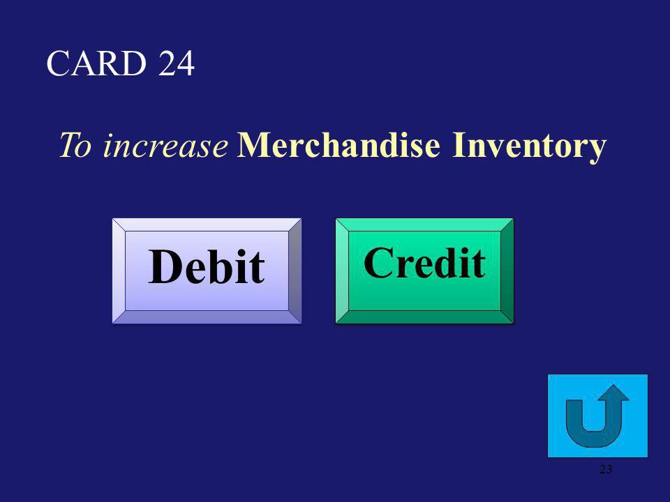 CARD 19 To decrease Accumulated Depreciation Debit Credit 22
