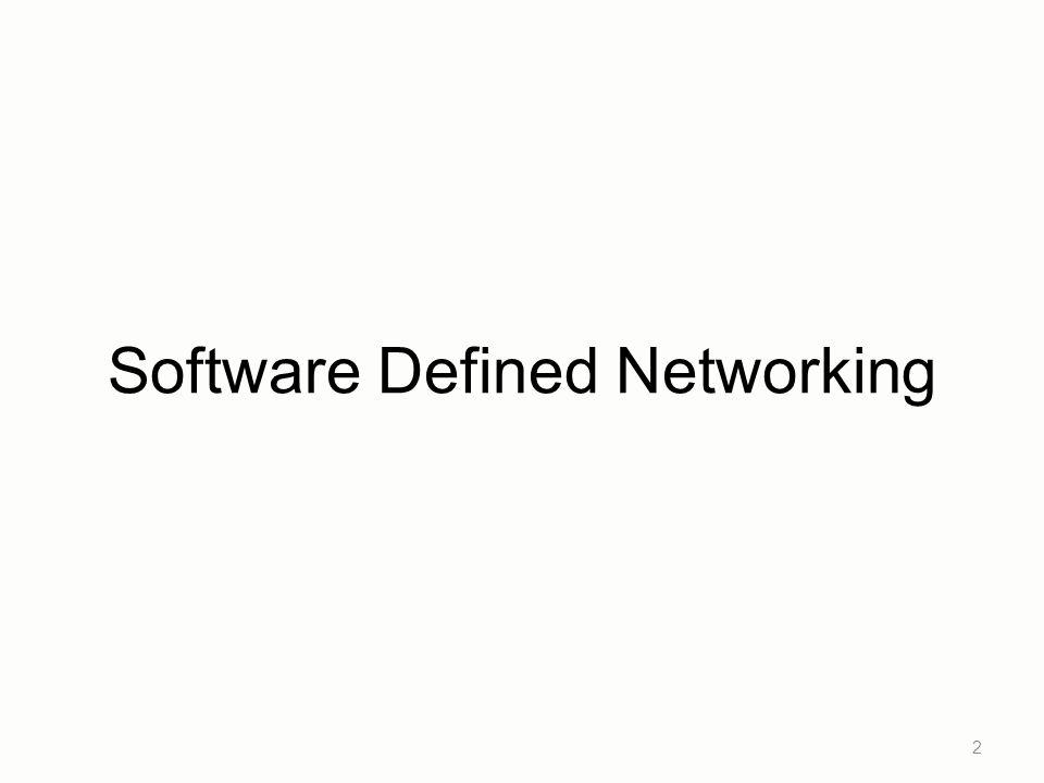 decouple control and data planes by providing open standard API Control/Data Separation 3