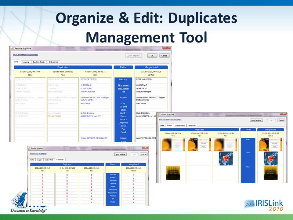 Organize & Edit: Duplicates Management Tool