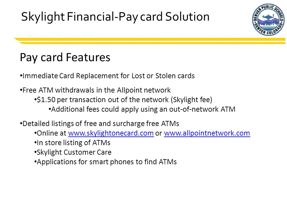 6 Paycard Features – Free Cash Withdrawals FREE Visa Member Bank Over-the-Counter Cash Withdrawals 1.