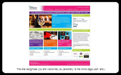 The site recognises you and welcomes you personally to the home page upon entry.