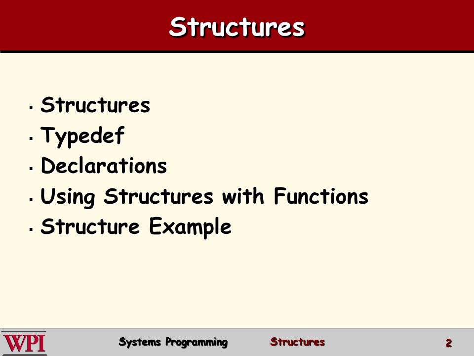 10.1 Introduction Structures – –A collection of related variables (aggregated) under one name.