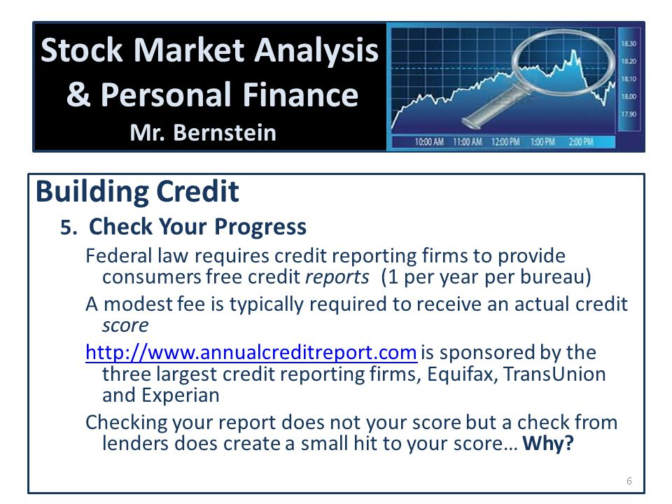 Stock Market Analysis & Personal Finance Mr. Bernstein Building Credit 5.
