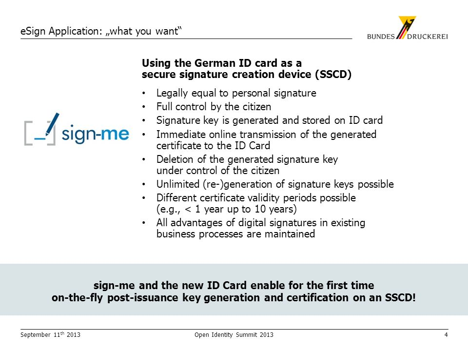 sign-me and the new ID Card enable for the first time on-the-fly post-issuance key generation and certification on an SSCD.