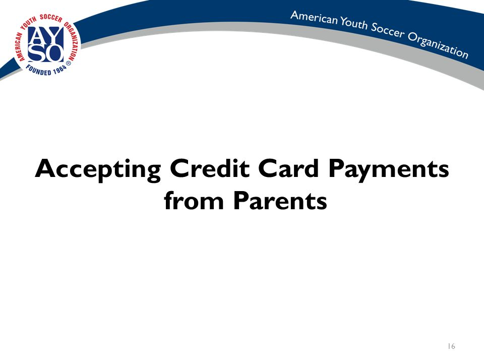16 Accepting Credit Card Payments from Parents