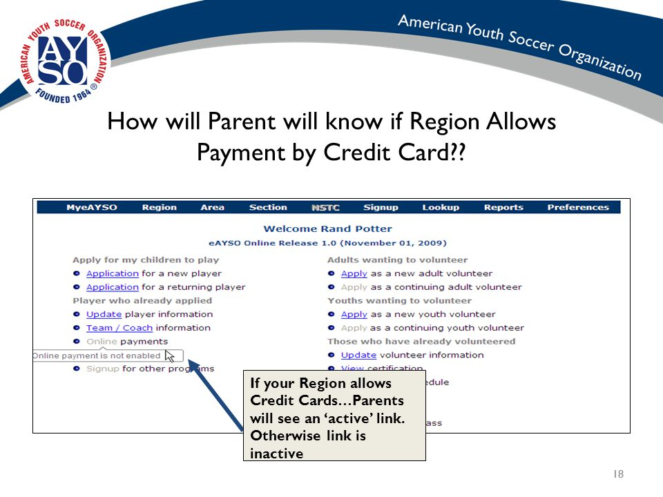 18 How will Parent will know if Region Allows Payment by Credit Card .