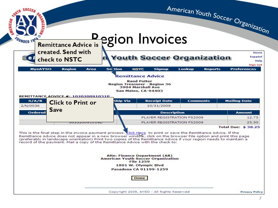 77 Region Invoices Remittance Advice is created. Send with check to NSTC Click to Print or Save